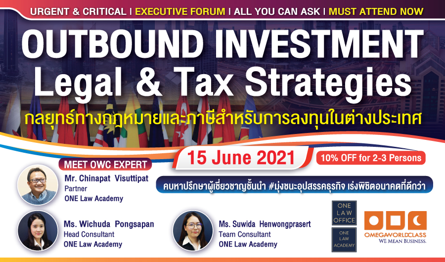 OUTBOUND INVESTMENT: Commercial, Legal & Tax Strategies | 15 JUNE 2021